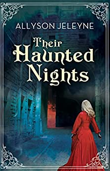 Their Haunted Nights (Neill Brothers 1920s Romance) by [Jeleyne, Allyson]