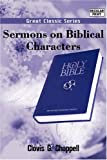Sermons on Biblical Characters, Clovis G. Chappell, 8132001818