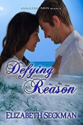Defying Reason (The Coulter Men Series Book 4)