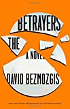 Image of The Betrayers: A Novel