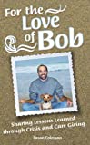 For the Love of Bob, Susan Coleman, 1936107384