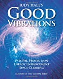 Judy Hall's Good Vibrations, Judy Hall, 1902405285