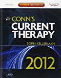 img - for Conn's Current Therapy 2012: Expert Consult - Online and Print, 1e book / textbook / text book