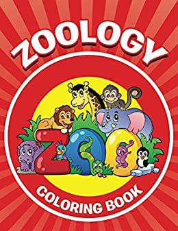 Zoology Coloring Book: Coloring Books for Kids (Art Book Series ...