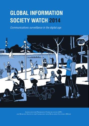 Read Online Global Information Society Watch 2014: Communications surveillance in the digital age pdf epub