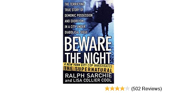 Beware the night a new york city cop investigates the supernatural beware the night a new york city cop investigates the supernatural kindle edition by ralph sarchie lisa collier cool religion spirituality kindle fandeluxe Images