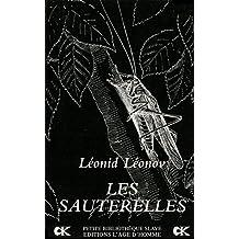 Sauterelles (Les)