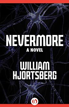 Nevermore: A Novel by [Hjortsberg, William]