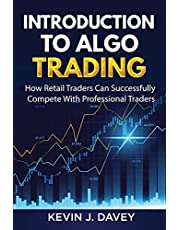 Introduction To Algo Trading: How Retail Traders Can Successfully Compete With Professional Traders