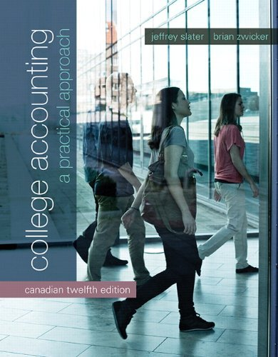 College Accounting: A Practical Approach, Twelfth Canadian Edition (12th Edition) by Jeffrey Slater (2014-03-10)