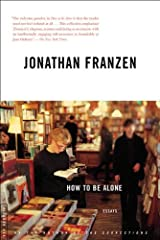 How to Be Alone: Essays Kindle Edition