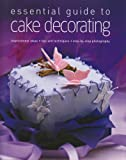 img - for Essential Guide to Cake Decorating book / textbook / text book