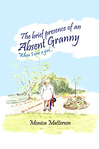 The Brief Presence of an Absent (Granny Oxford)