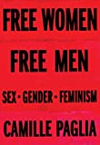 Book cover from Free Women, Free Men: Sex, Gender, Feminism by Camille Paglia