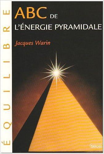 Livre gratuits ABC de l'énergie pyramidale epub pdf