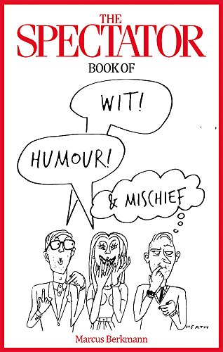 [Ebook] The Spectator Book of Wit, Humour and Mischief PPT