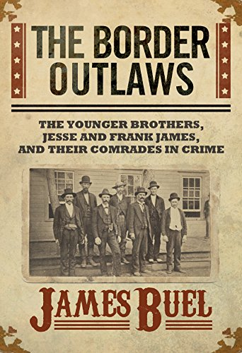 the-border-outlaws-an-authentic-and-thrilling-history-of-the-most-noted-bandits-of-ancient-or-modern