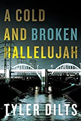 A Cold and Broken Hallelujah (Long Beach Homicide Book 3) (English Edition)