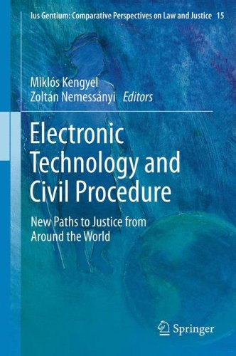 Electronic Technology and Civil Procedure: New Paths to Justice from Around the World: 15