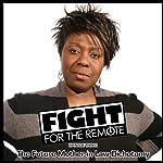 Fight for the Remote, Episode 3 | Mark Adams,Julia Dawn