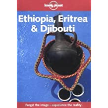 Lonely Planet Ethiopia Eritrea and Djibouti (Lonely Planet Travel Survival Kit) by Frances Linzee Gordon (1999-05-03)
