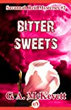 Bitter Sweets by G. A. McKevett front cover