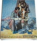 The Last Drop From His Stetson 500 Piece Puzzle Artwork by Famous Cowboy Artist Alonzo (Lon) Megargee III This Artwork Was A Famous Ad For Stetson Hats from 1924