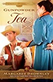 Gunpowder Tea (The Brides Of Last Chance Ranch Series Book 3)