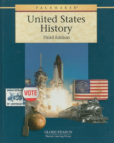 GF PACEMAKER UNITED STATES HISTORY THIRD EDITION STUDENT EDITION 2001C (Pacemaker (Hardcover))
