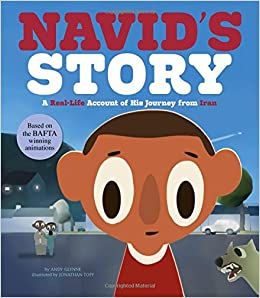 Navid's Story: A Real-life Account Of His Journey From Iran por Andy Glynne epub