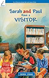 SARAH AND PAUL HAVE A VISITOR (Discover about the Bible and about God)