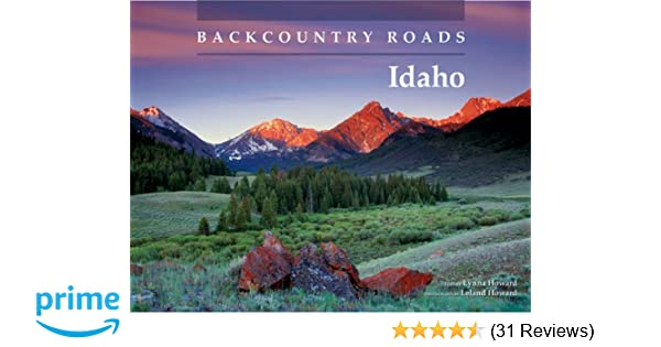 Backcountry Roads--Idaho: Lynna Howard, Leland Howard
