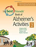 The Best Friends Book of Alzheimer's Activities, Volume Two