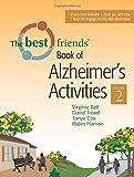 2: The Best Friends Book of Alzheimer's Activities, Volume Two