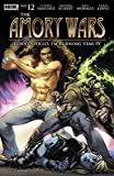 The Amory Wars: Good Apollo, I'm Burning Star IV #12 (of 12)