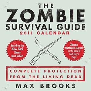 The Zombie Survival Guide 2011 Desk Calendar