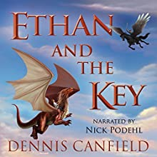 Ethan and the Key Audiobook by Dennis Canfield Narrated by Nick Podehl