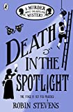 Death in the Spotlight: A Murder Most Unladylike Myste