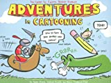 Adventures in Cartooning, James Sturm and Andrew Arnold, 1596433698
