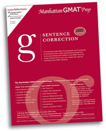 Sentence Correction GMAT Preparation Guide (Manhattan GMAT Preparation Guide: Sentence Correction)
