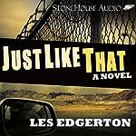 Just Like That | Les Edgerton