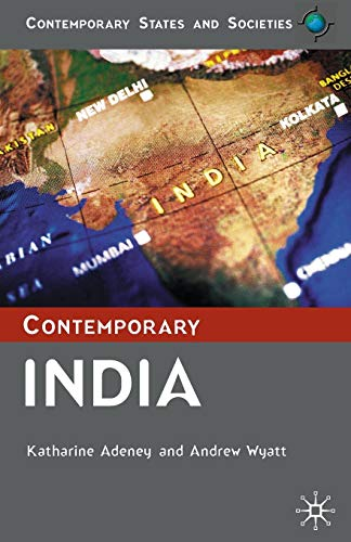 Contemporary India (Contemporary States and Societies Series)