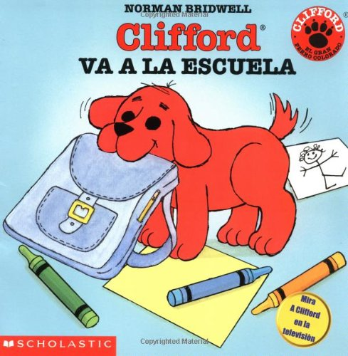 Books : Clifford va a la escuela (Spanish Edition)