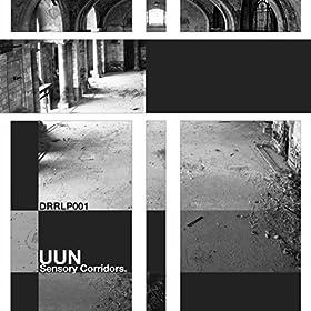 Uun - Sensory Corridors Remixed
