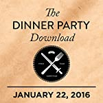 335: John Slattery, Eleanor Friedberger, Friendly Fish |  The Dinner Party Download