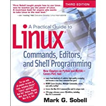 A Practical Guide to Linux Commands, Editors, and Shell Programming, 3e: Prac Guid Linu Comm Edi S_p3