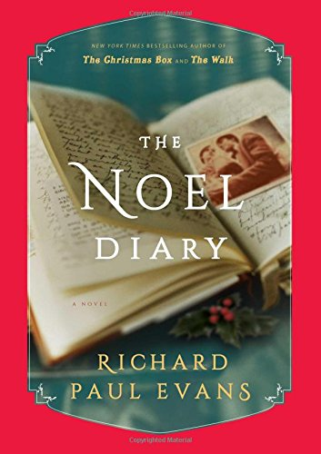 The Noel Diary: A Novel (The Noel - Christmas 2017 Time
