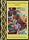 Power, Gender and Social Change in Africa (Cornell Institute for African Development), Muna Ndulo, 1443805823