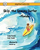 img - for Skip, the Spacey Surfer {Florida} (Gingerbread Cousins) book / textbook / text book