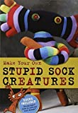 img - for Make Your Own Stupid Sock Creatures by Lark Books (2009-11-03) book / textbook / text book